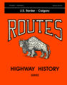 Highway History Book 3 US to Calgary