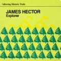 Following Historic Trails - James Hector Explorer