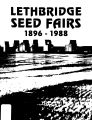 Lethbridge Seed Fairs, 1896-1988